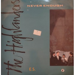 The Highlanders – Never Enough